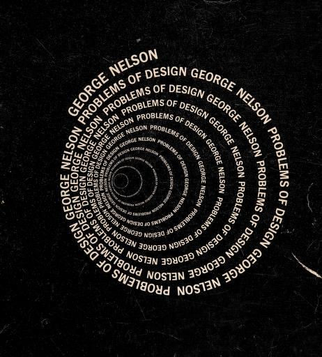 Problems of design by George Nelson